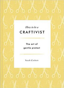 Cover of How to be a Craftivist